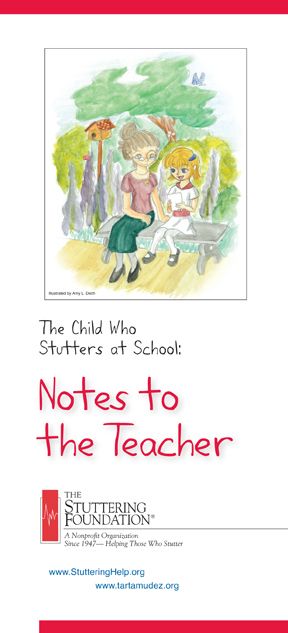 Notes To The Teacher The Child Who Stutters At School
